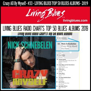 Crazy All By Myself – #33 - LIVING BLUES TOP 50 BLUES ALBUMS – 2019